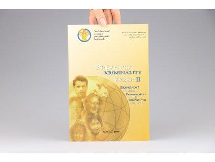 Prevencia kriminality, výber II: Bezpečnosť komunity (1999)