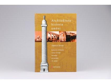 Oldřich Ševčík - Architektura - historie - umění (2002)