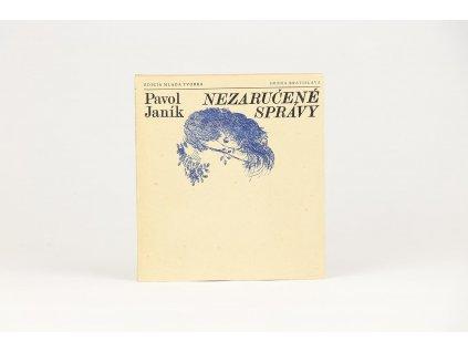 Pavol Janík - Nezaručené správy (1981)