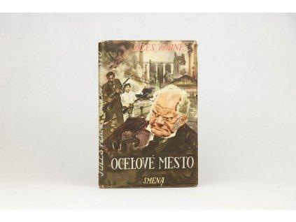 Jules Verne - Oceľové mesto (1954)