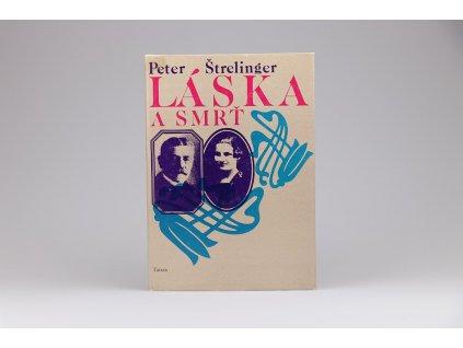 Peter Štrelinger - Láska a smrť (1980)