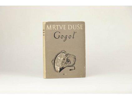 N. V. Gogoľ - Mŕtve duše (1952)