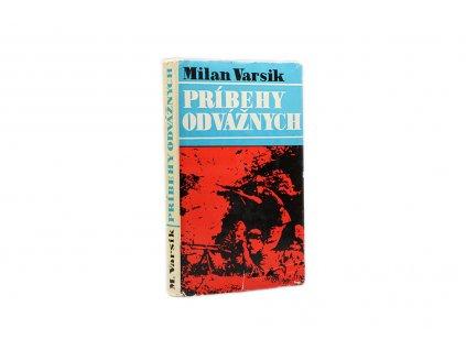 Milan Varsik - Príbehy odvážnych (1980)