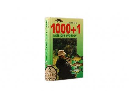 Jaromír Říha - 1000 + 1 rada pre rybárov (2000)