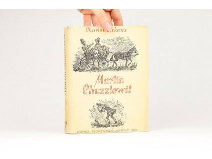 Charles Dickens - Martin Chuzzlewit, diel I. (1951)