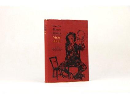 Vicente Blasco Ibáñez - Vínne sklepy (1956)