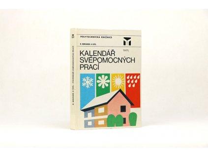 R. Beránek a kol. - Kalendář svépomocných prací (1984)