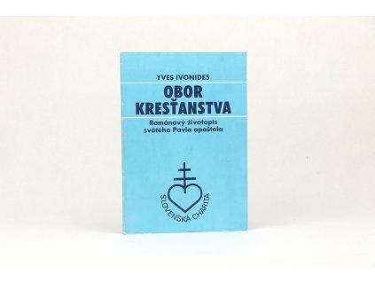 Yves Ivonides - Obor kresťanstva /životopis sv. Pavla apoštola (1990)