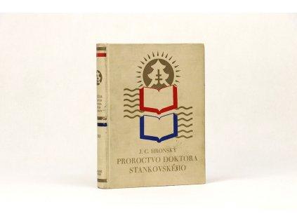 Jozef Cíger Hronský - Proroctvo doktora Stankovského (1930)