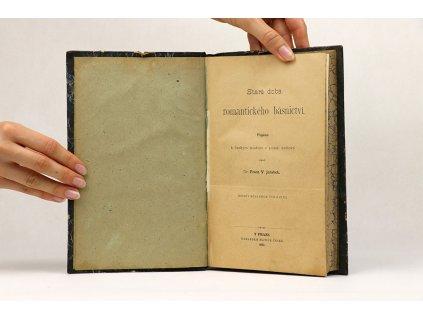F. V. Jeřábek - Stará doba romantického básnictví (1883)