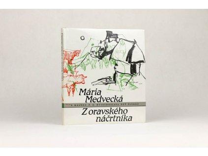 Mária Medvecká - Z oravského náčrtníka (1989) /s básňou P. O. Hviezdoslava - Púť Živeny