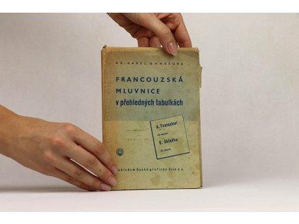Karel Ohnesorg - Francouzská mluvnice v přehledných tabulkách