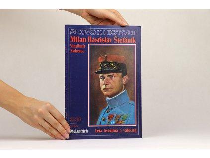Vladimír Zuberec - Milan Rastislav Štefánik (1990) /Slovo k historii