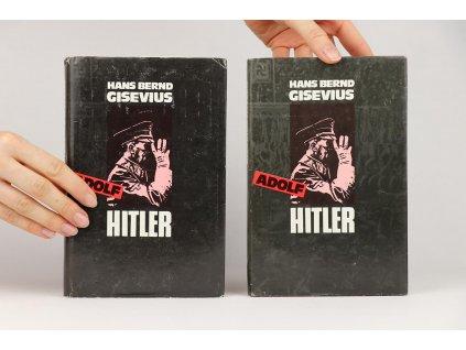 Hans Bernd Gisevius - Adolf Hitler 1, 2 (1991)