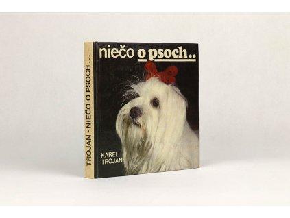 Karel Trojan - Niečo o psoch (1978)