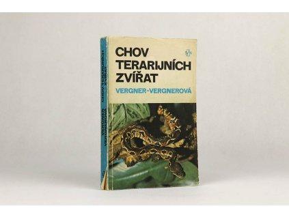 Jiří Vergner, Olga Vergnerová - Chov terarijních zvířat (1986)