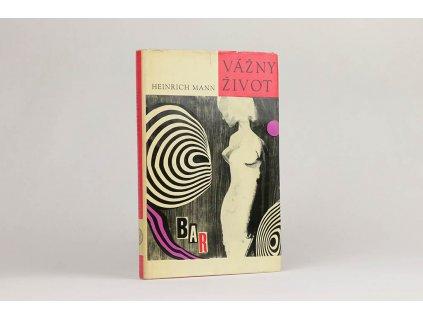 Heinrich Mann - Vážny život (1967)