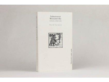 David Carrasco - Náboženství Mezoameriky: Kosmovize a obřadní centra (1998)
