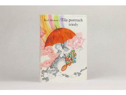 Rosel Kleinová - Tila postrach triedy (1988)