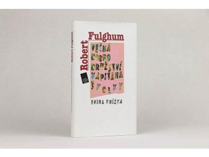 Robert Fulghum - věčná dobrodružství Kapitána Školky: Evina knížka (2011)