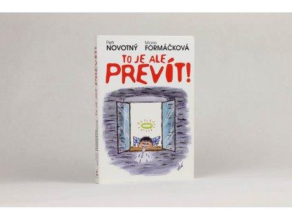 Petr Novotný, Marie Formáčková - To je ale prevít! (2008)