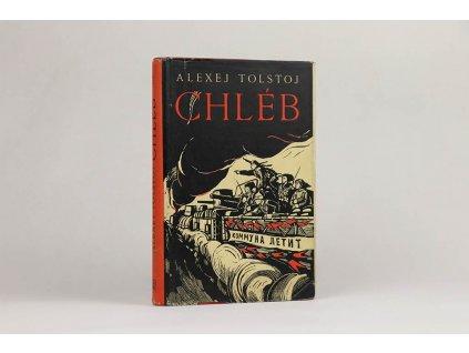 Alexej Tolstoj - Chléb (1954)
