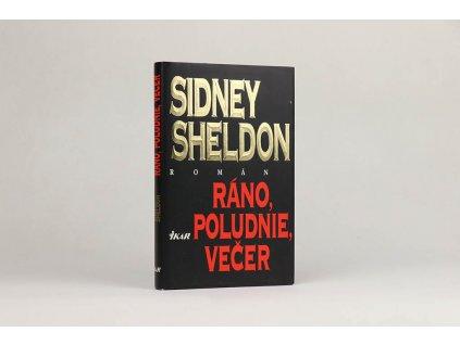 Sidney Sheldon - Ráno, poludnie, večer (1996)