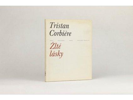 Tristan Corbière - Žlté lásky (1983)