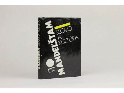 Osip Mandeľštam - Slovo a kultúra (1991)