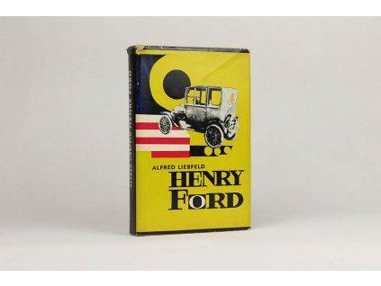 Alfred Liebfeld - Henry Ford: Legenda a skutočnosť (1969)