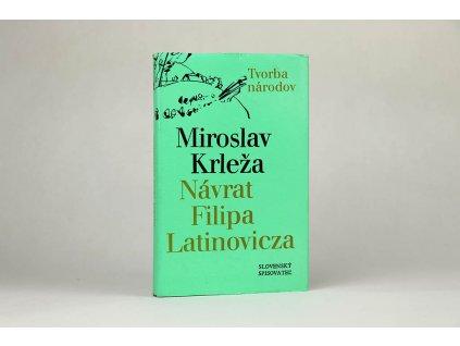 Miroslav Krleža - Návrat Filipa Latinovicza (1979)
