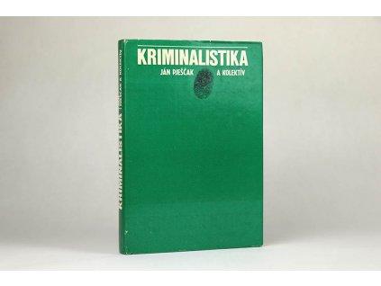 Ján Pješčak a kol. - Kriminalistika (1981)