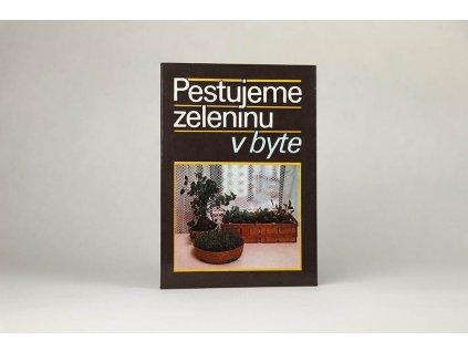 N. S. Bogdanovová, G. S. Osipovová - Pestujeme zeleninu v byte (1987)