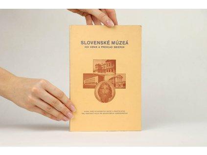 Slovenské múzeá, ich vznik a prehľad sbierok (1945)