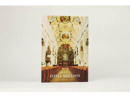 Jozef Vavrovič - Svetlá minulosti: príspevok k dejinám Cirkvi na Slovensku (1994)