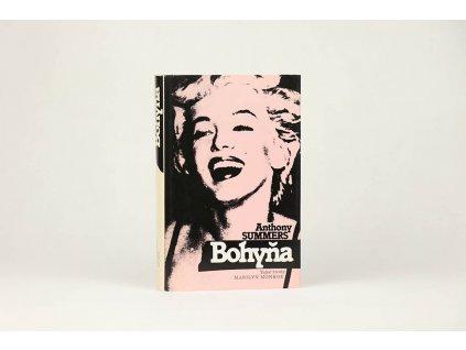 Anthony Summers - Bohyňa: tajné životy Marilyn Monroe (1989)