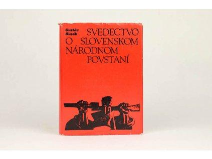 Gustáv Husák - Svedectvo o Slovenskom národnom povstaní (1974)
