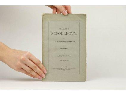 Tragoedie Sofokleovy I.: Antigona (1886)