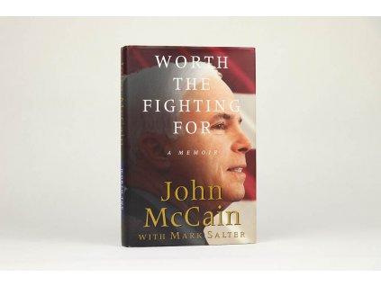 John McCain, Mark Salter - Worth the Fighting for: a memoir (2002)