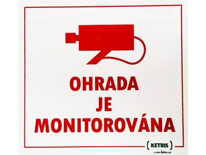 """Tabulka varovná """"OHRADA JE MONITOROVÁNA"""""""