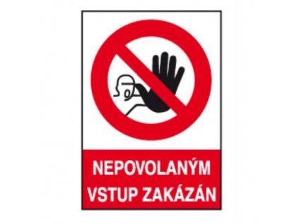 """Tabulka bezpečnostní - plast A4 """"Nepovolaným vstup zakázán"""""""