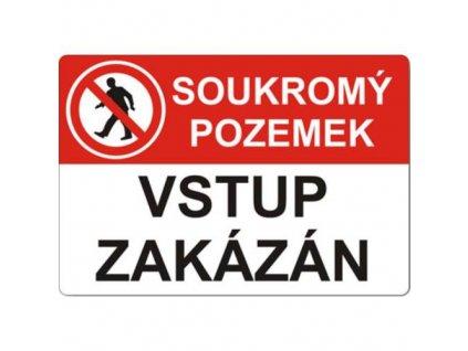 """Tabulka bezpečnostní - samolepka A4 """"Soukromý pozemek, vstup zakázán"""""""