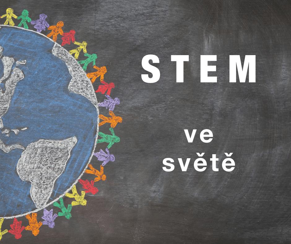 STEM ve světě