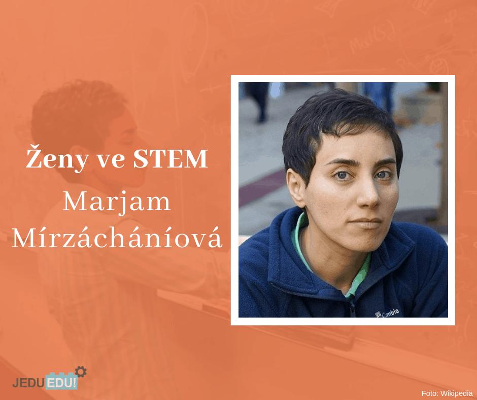 Ženy ve STEM – Marjam Mírzácháníová
