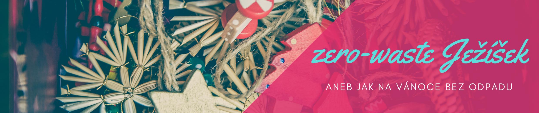 Zero waste tipy na dareky - ivot bez odpadu