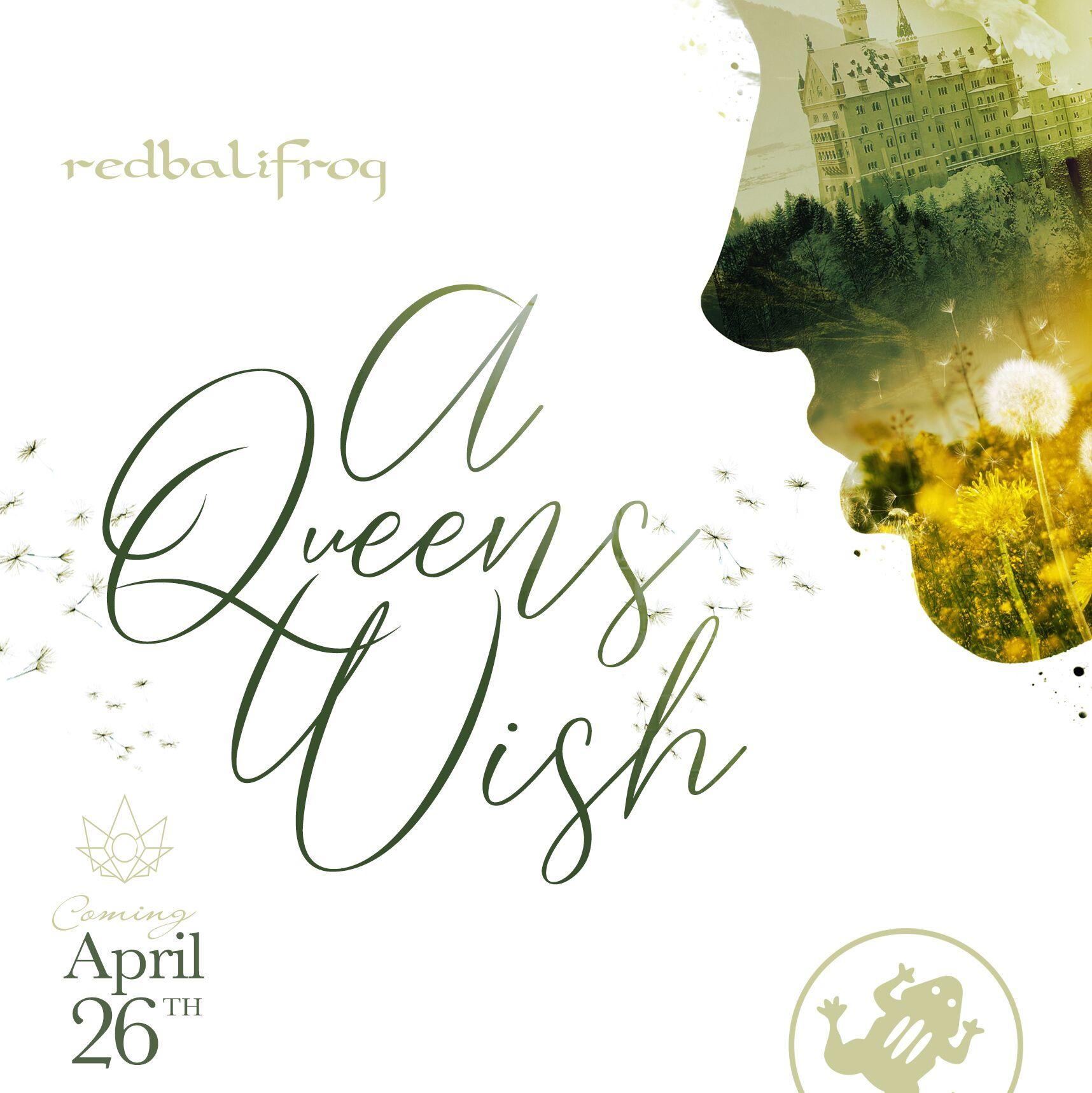 A Queens Wish