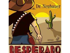 Dr. Neubauer - Desperado
