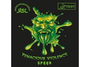 Der Materialspezialist - Tenacious Violence Speed