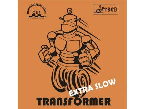 Der Materialspezialist - Transformer Extra SLOW