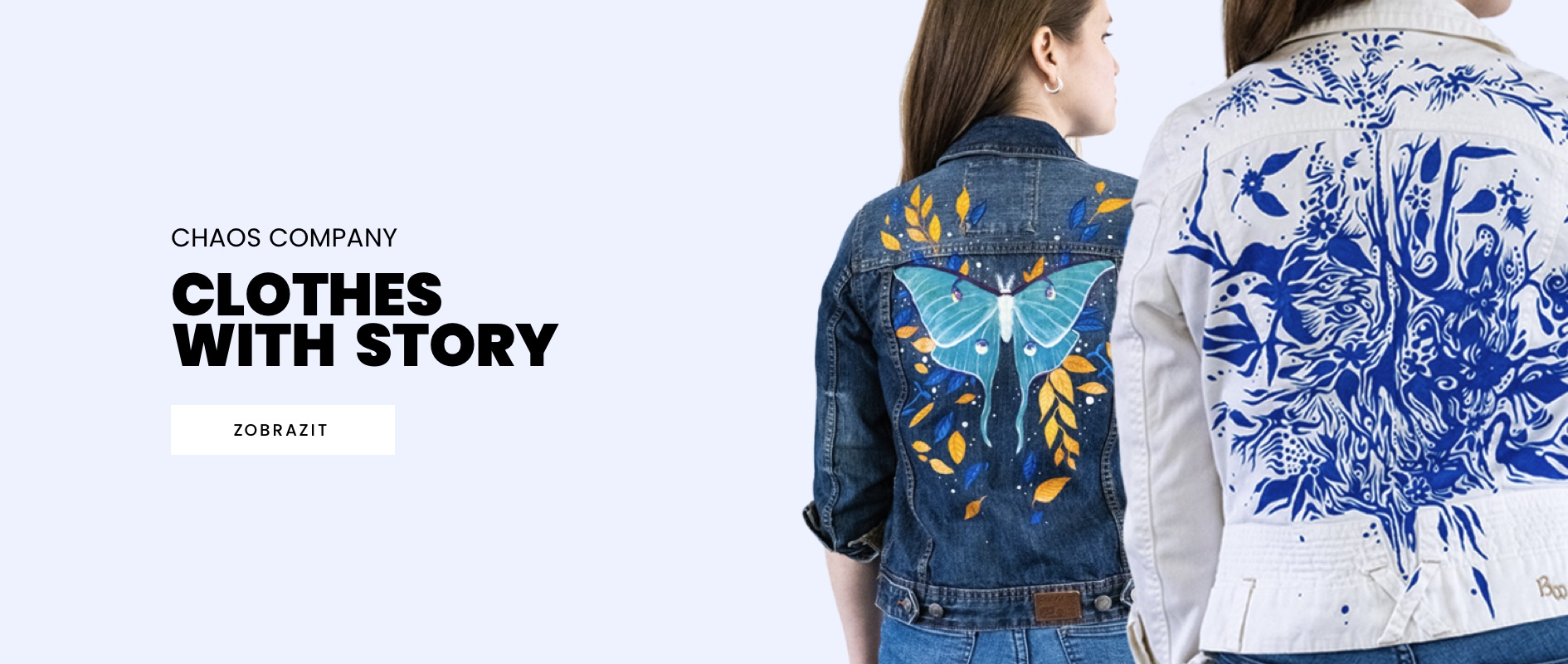 Clothes with story by Chaos company